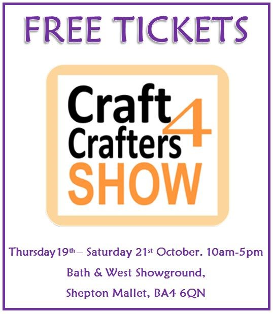 Free Tickets for the Craft4Crafters Show at Shepton Mallet